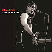 Live At The BBC by Steve Earle