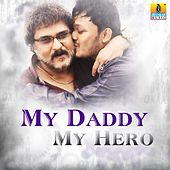 My Daddy My Hero by Various Artists
