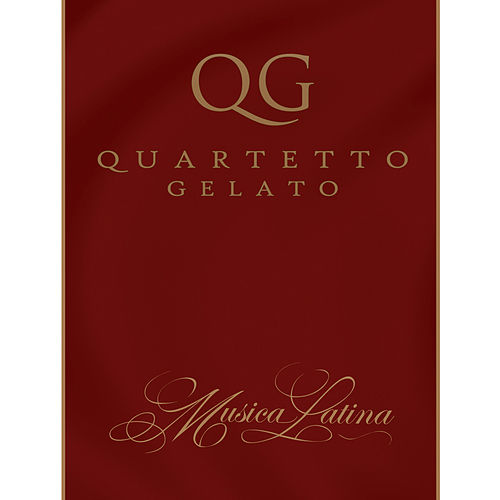 Musica Latina by Quartetto Gelato