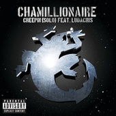 Play & Download Creepin' (Solo) by Chamillionaire | Napster