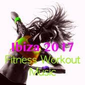 Ibiza 2017 Fitness Workout Music by Ibiza Fitness Music Workout