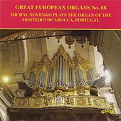 Great European Organs, Vol. 88 by Michal Novenko