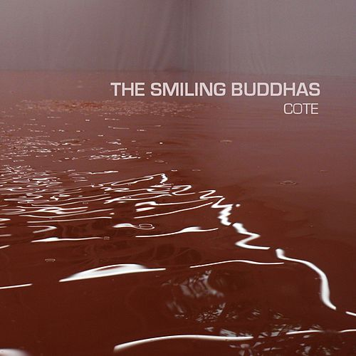 Cote by The Smiling Buddhas