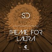 Theme for Laura by SD