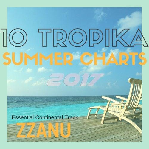 10 Tropika - Summer Charts 2017 (Essential Continental Track) de ZZanu
