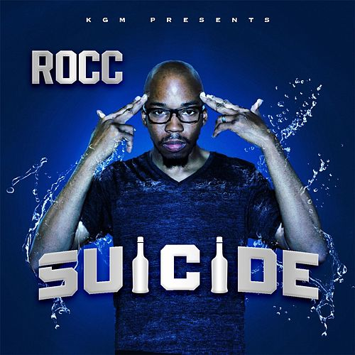 Suicide by Roc 'C'
