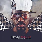 Pull Up (feat. Gemeni & Adam Grey) by Hot Line