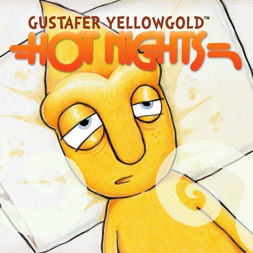 Hot Nights (feat. Pat Sansone) by Gustafer Yellowgold