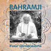 Four Dimensions by Bahramji