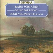 Scriabin: Rare Records by Various Artists