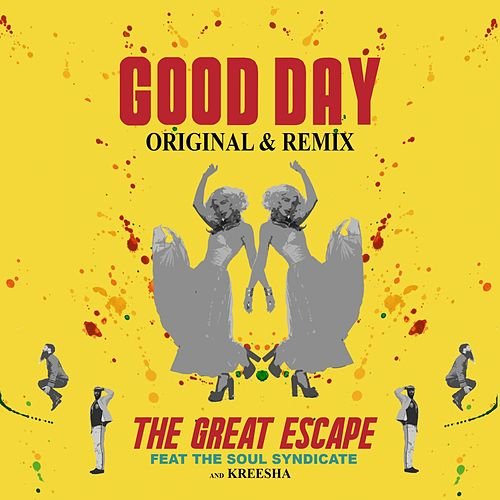 Good Day by Great Escape