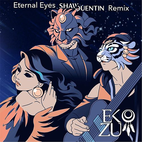 Eternal Eyes (Shaw Quentin Remix) de Eko Zu