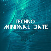 Techno Minimal Date by Various Artists