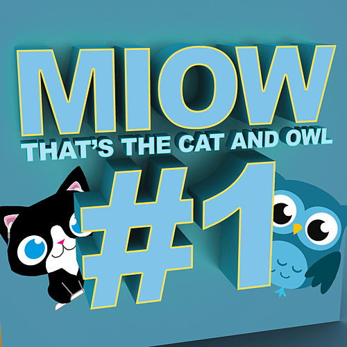 Miow - That's the Cat and Owl, Vol. 1 di The Cat and Owl