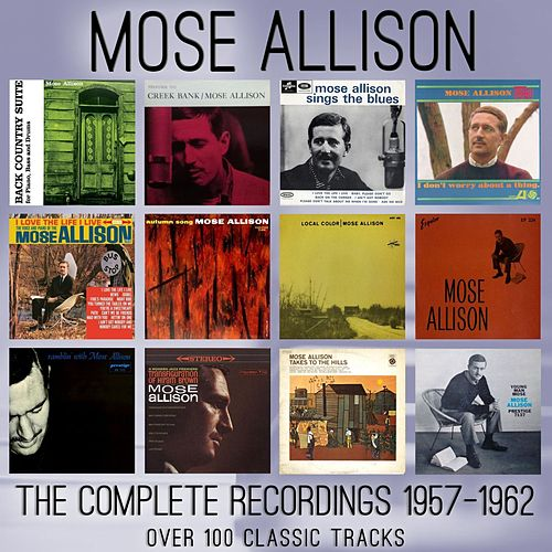 The Complete Recordings: 1957 - 1962 de Mose Allison
