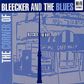 The Corner Of Bleecker & The Blues by Various Artists