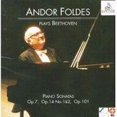 Andor Foldes Plays Beethoven: Piano Sonatas Op. 7, Op. 14 Nos 1 & 2, Op. 101 by Andor Foldes