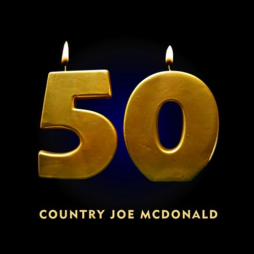 50 by Country Joe McDonald