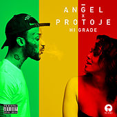 Hi Grade (Featuring Protoje) by Angel