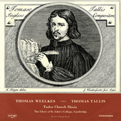 Tallis & Weelkes: Tudor Church Music by Various Artists