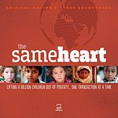 The Same Heart (Original Motion Picture Soundtrack) by Various Artists