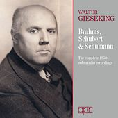 Brahms, Schubert & Schumann, Piano Works by Walter Gieseking