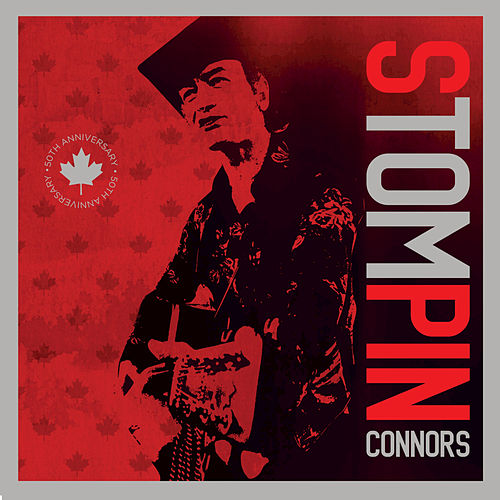 Stompin' Tom Connors by Various Artists