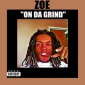 On da Grind by Zoé