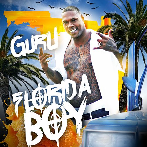 Florida Boy by Guru