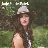 Drive by Jade Marie Patek