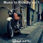 Music To Ride By Vol 1 by Various Artists