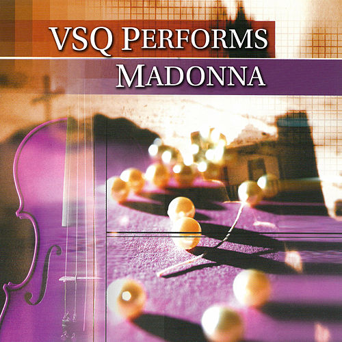 Play & Download The String Quartet Tribute To Madonna by Various Artists | Napster