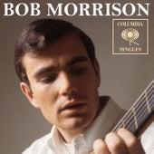 Columbia Singles by Bob Morrison