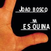 Na Es Quina by João Bosco