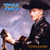 Fiddle & Song by Stompin' Tom Connors