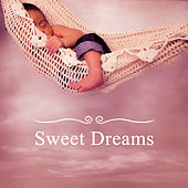 Sweet Dreams – Healing Lullaby for Baby, Restful Sleep, Relaxation, Classical Music at Goodnight by Bedtime Baby