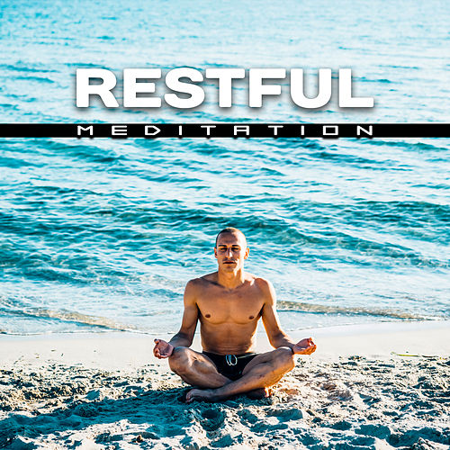 Restful Meditation – Sounds of Yoga, Chakra Balancing, Inner Journey, Zen Music, Deep Meditation, Relax, Pure Mind de Lullabies for Deep Meditation