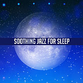 Soothing Jazz for Sleep – Instrumental Music for Bed, Healing, Rest, Piano Relaxation, Soft Saxophone, Restful Sleep, Calm Jazz by Various Artists
