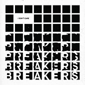 I Don't Care by The Breakers