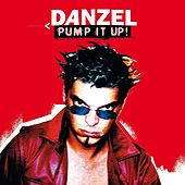 Pump It Up by Danzel