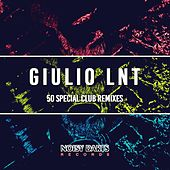 Giulio Lnt 50 Special Club Remixes by Various Artists