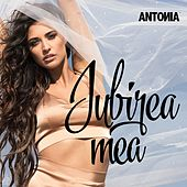 Iubirea Mea by Antonia