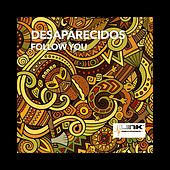 Follow You by Desaparecidos