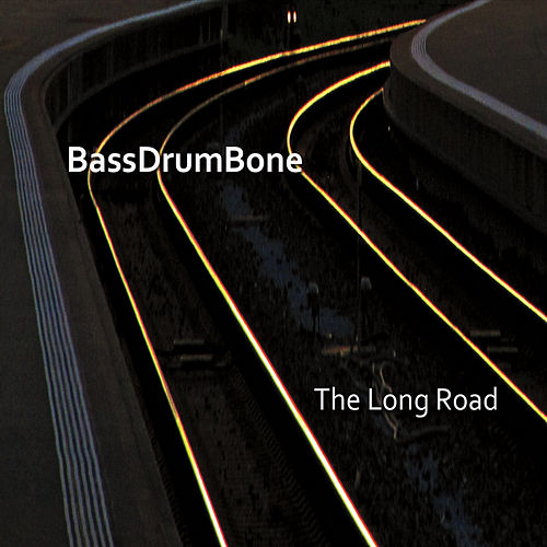 The Long Road by Bass Drum Bone
