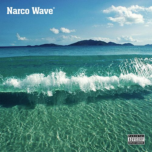 Narcowave by Dro Fe