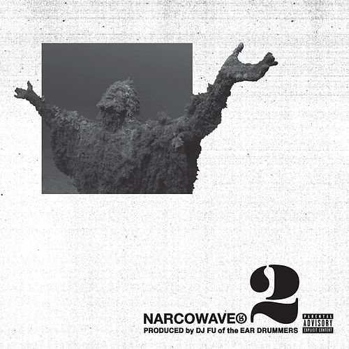 Narcowave 2 by Dro Fe