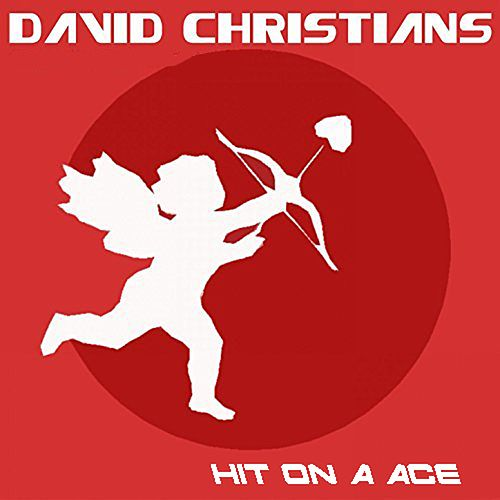 Hit on a Ace by David Christians