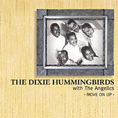 Move On Up A Little Higher by The Dixie Hummingbirds