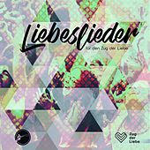 Liebeslieder by Various Artists