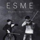 Bolero / Dark Horse by Esme